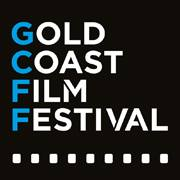 Celebrate the Gold Coast Film Festival